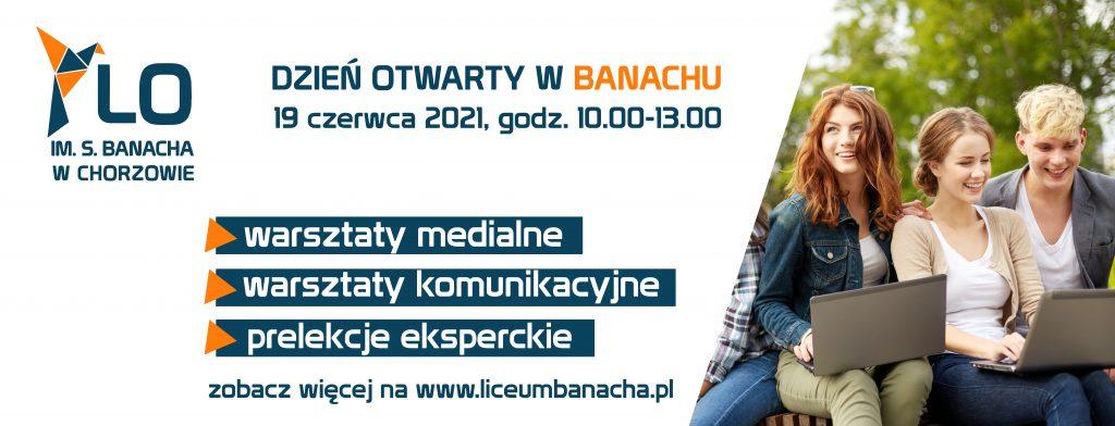 Grafika informacyjna dotycząca Dnia Otwartego w Liceum Banacha w Chorzowie 19 czerwca 2021 r.