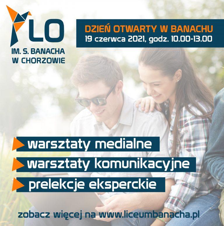 Infografika dotycząca Dnia Otwartego w Liceum Banacha w Chorzowie 19 czerwca 2021